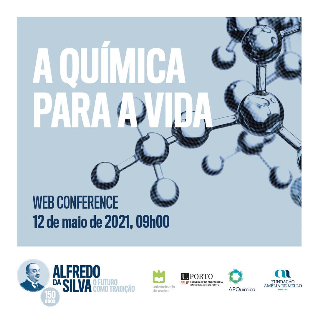 Celebração dos 150 anos do nascimento de Alfredo da Silva: A Química para a Vida