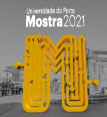 Mostra da Universidade do Porto 2021